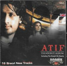 ATIF - THE DEBUT ALBUM INCLUDING THE SMASH HIT DOORIE - NEW SOUND TRACK CD