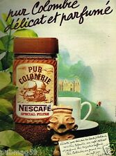 Publicité advertising 1981 Le Café Nescafé pur Colombie