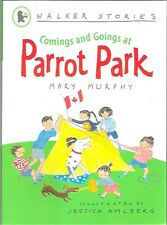 COMINGS & GOINGS PARROT PARK Mary Murphy Jess Ahlberg New '08 Walker Stories pb