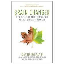Brain Changer: How Harnessing Your Brain's Power to Adapt Can Change Your Life,