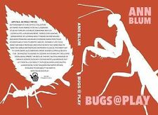 Bugs@Play: Puppet Shows in which Insects Confront People-Sized Problems, Blum, A