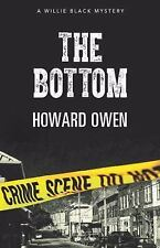 The Bottom by Howard Owen (2015, Hardcover) YOUNG GIRLS MURDERED IN RICHMOND!