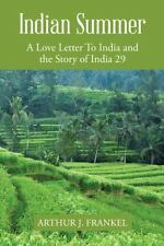 Indian Summer : A Love Letter to India and the Story of India 29 (2014,...