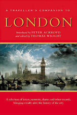 A Traveller's Companion to London by Peter Ackroyd (P'back, 2004- NEW - 80% off