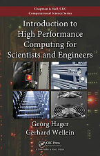 Introduction to High Performance Computing for Scientists and Engineers (Chapman