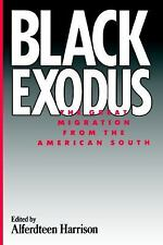 BLACK EXODUS GREAT MIGRATION FROM THE AMERICAN SOUTH ALFERDTEEN HARRISON BOOK