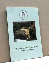 ALLA SCOPERTA DELLA CASA DELLE AIE E DELLA NOSTRA PINETA [Libro]
