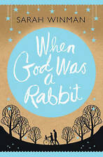 When God Was a Rabbit by Sarah Winman (Paperback, 2011)