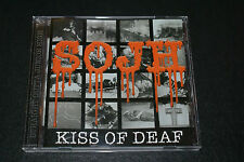 KISS OF DEAF SOJH CD RARE OUT OF PRINT FAST SHIPPING!!!!