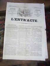 L'ENTR'ACTE 1839 9è année N°28 JOURNAL XIXè Old french artistic paper press
