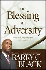 The Blessing of Adversity: Finding Your God-given Purpose in Life's Troubles by