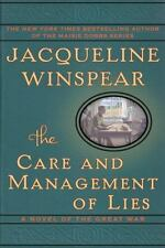 The Care and Management of Lies: A Novel of the Great War, Winspear, Jacqueline,