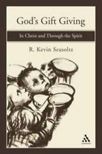 God's Gift Giving: In Christ and Through the Spirit, Seasoltz, R. Kevin, Good Bo