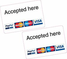 2x Accepted Here PayPal Mastercard Maestro Visa Card Reader Additional Stickers