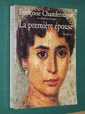 La première épouse Françoise CHANDERNAGOR