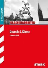 Klassenarbeiten und Tests für G8 Deutsch 5. Klasse von Dietmar Hof (2013,...