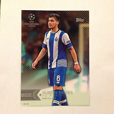 RUBEN NEVES #166 FC PORTO #ed/10 Made 2016 Topps Champions UEFA 5X7 GOLD