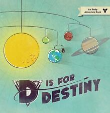 D Is for Destiny by Bungie (2016, Hardcover)