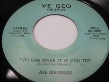 "JOE MEDWICK ""You Can Make It If You Try"" ""You Gotta Be Joking"" VE GEO Houston TX"