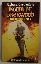 Anthony Horowitz ROBIN OF SHERWOOD: The Hooded Man First Edition PBO TV tie-in
