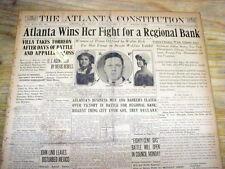 VERY BEST 1914 headline newspaper FEDERAL RESERVE BANK of ATLANTA is ESTABLISHED