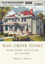 Mail-Order Homes: Sears Homes and Other Kit Houses (Shire Library USA), Hunter,