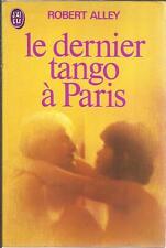 ROBERT ALLEY LE DERNIER TANGO A PARIS