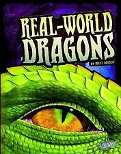 Real-World Dragons (The World of Dragons),Doeden, Matt,New Book mon0000056294