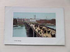 postcard view of London Bridge pre 1914