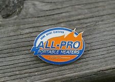 """Home Depot Certified All-Pro Portable Heaters a Scheu Company"" Pinback Pin"