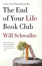 The End of Your Life Book Club (Vintage) - Schwalbe, Will - Acceptable Condition