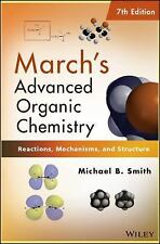 March'S Advanced Organic Chemistry : Reactions, Mechanisms 7th Int'l Edition