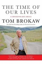 VG, The Time of Our Lives: A conversation about America; Who we are, where we've