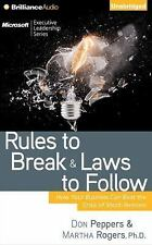 Rules to Break and Laws to Follow : How Your Business Can Beat the Crisis of...