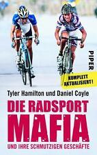 Die Radsport Mafia und ihre schmutzigen Geschäfte - Tyler Hamilton - UNGELESEN