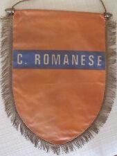 GAGLIARDETTO UFFICIALE CALCIO C. ROMANESE ANNI '60 - '70 CON FRANGE FILO D' ORO