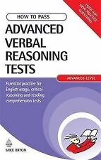 Mike Bryon How to Pass Advanced Verbal Reasoning Tests: Essential Practice for E
