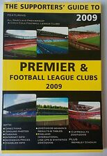 Supporters' Guide to Premier and Football League Clubs 2009.