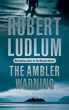 The Ambler Warning by Robert Ludlum (Paperback, 2006)