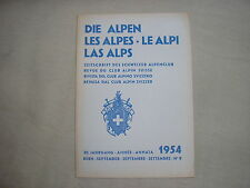 Revue du club alpin Suisse die Alpen les Alpes Le Alpi montagne escalade 9 1954