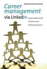 Career management via LinkedIn, J. Valkenburg, A. Vincent, Very Good, Paperback