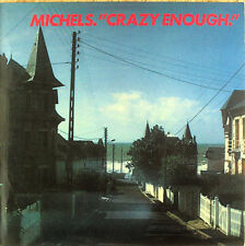 Michels - Crazy Enough - LP - washed - cleaned - L4039