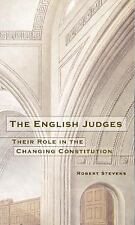 The English Judges : Their Role in the Changing Constitution by Robert...