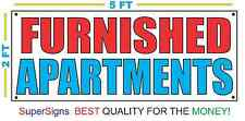 FURNISHED APARTMENTS Banner Sign NEW Size Best Quality for The $
