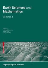 Earth Sciences and Mathematics, Volume II (2008, Paperback)