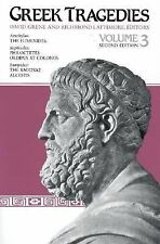 Greek Tragedies, Volume 3  Paperback