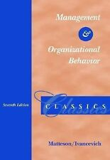 Management and Organizational Behavior Classics by Michael T. Matteson and...
