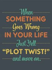 QUOTE TEXT WORD MOTIVATION PLOT TWIST MOVE ON LARGE ART PRINT LF1120