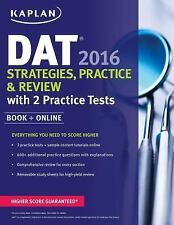 Kaplan Test Prep: Kaplan DAT 2016 Strategies, Practice, and Review with 2...