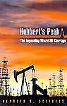 Hubbert's Peak: The Impending World Oil Shortage, Deffeyes, Kenneth S., Good Boo